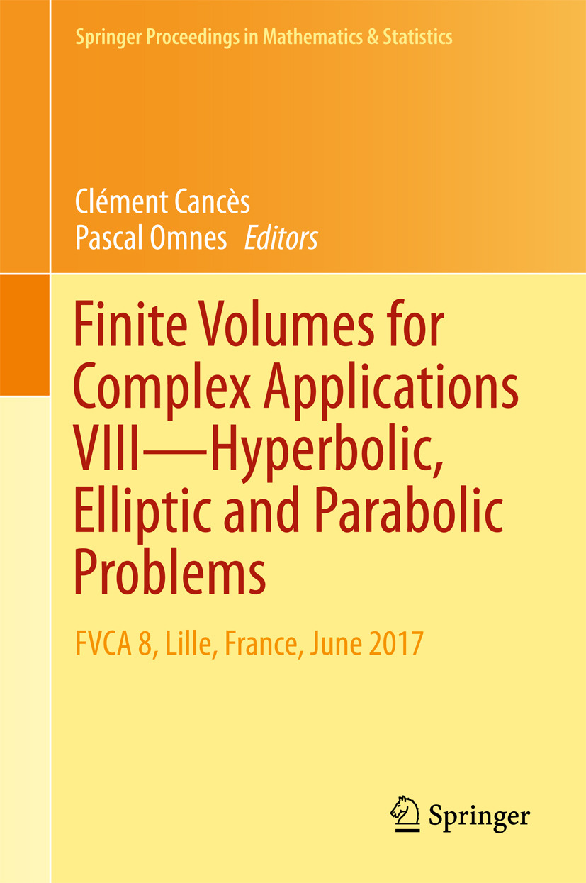 Cancès, Clément - Finite Volumes for Complex Applications VIII - Hyperbolic, Elliptic and Parabolic Problems, ebook