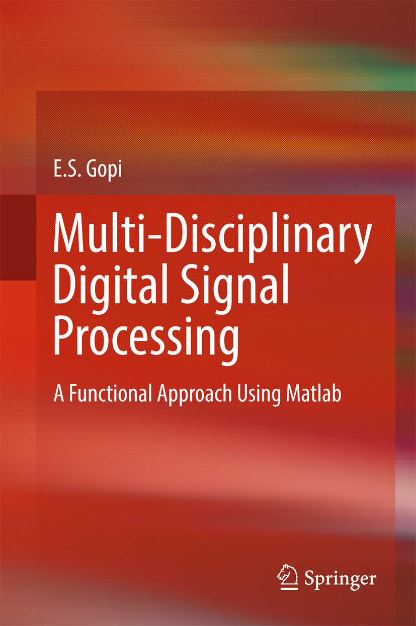 Gopi, E. S. - Multi-Disciplinary Digital Signal Processing, ebook