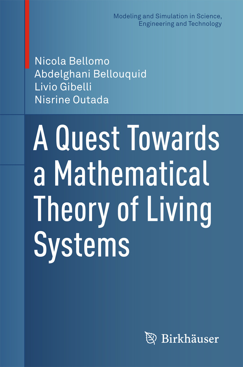 Bellomo, Nicola - A Quest Towards a Mathematical Theory of Living Systems, ebook