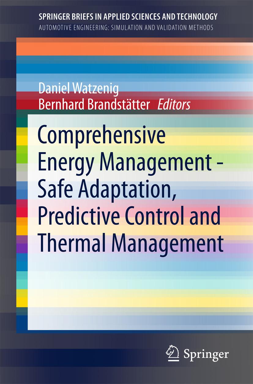 Brandstätter, Bernhard - Comprehensive Energy Management - Safe Adaptation, Predictive Control and Thermal Management, ebook
