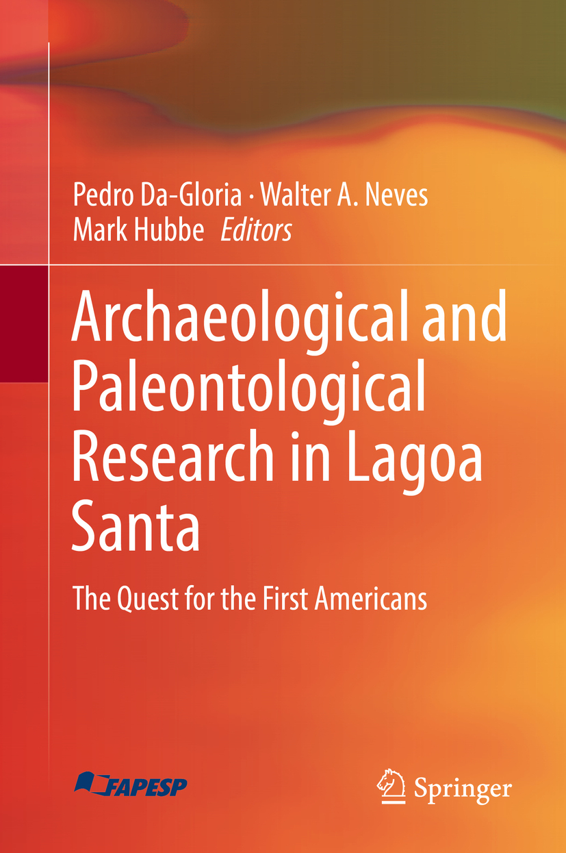 Da-Gloria, Pedro - Archaeological and Paleontological Research in Lagoa Santa, e-kirja