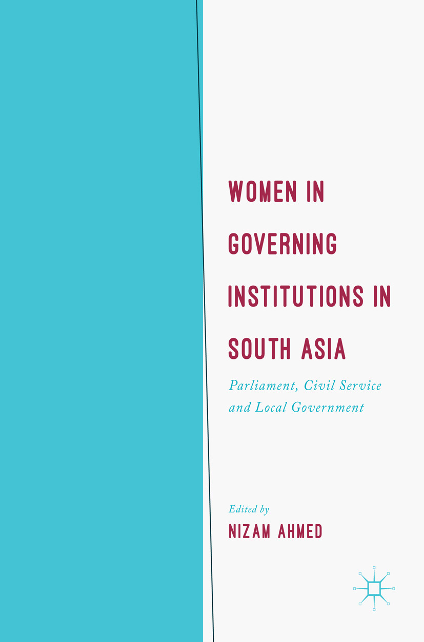 Ahmed, Nizam - Women in Governing Institutions in South Asia, ebook