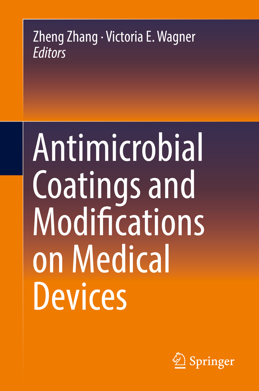 Wagner, Victoria E. - Antimicrobial Coatings and Modifications on Medical Devices, ebook