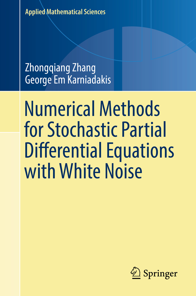 Karniadakis, George Em - Numerical Methods for Stochastic Partial Differential Equations with White Noise, ebook