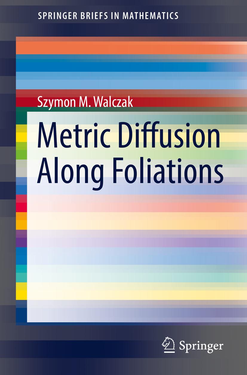 Walczak, Szymon M. - Metric Diffusion Along Foliations, ebook