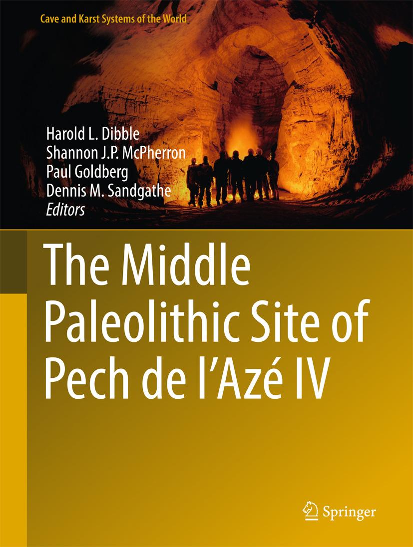 Dibble, Harold L. - The Middle Paleolithic Site of Pech de l'Azé IV, ebook