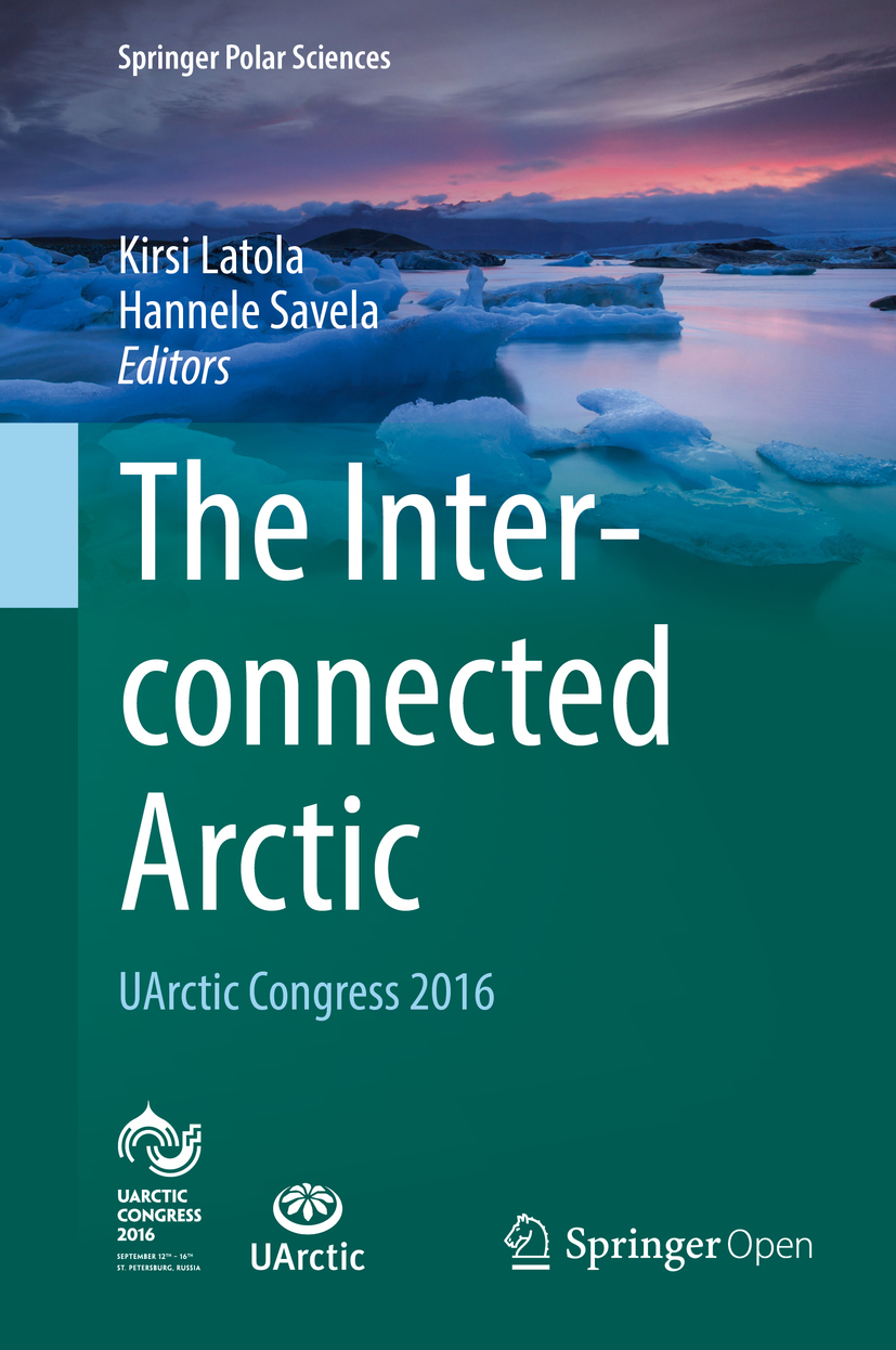 Latola, Kirsi - The Interconnected Arctic — UArctic Congress 2016, ebook