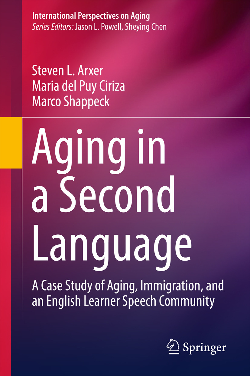 Arxer, Steven L. - Aging in a Second Language, ebook