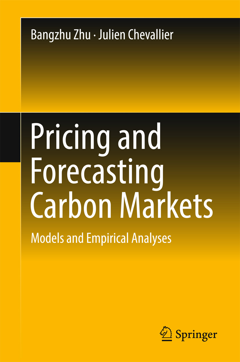 Chevallier, Julien - Pricing and Forecasting Carbon Markets, ebook