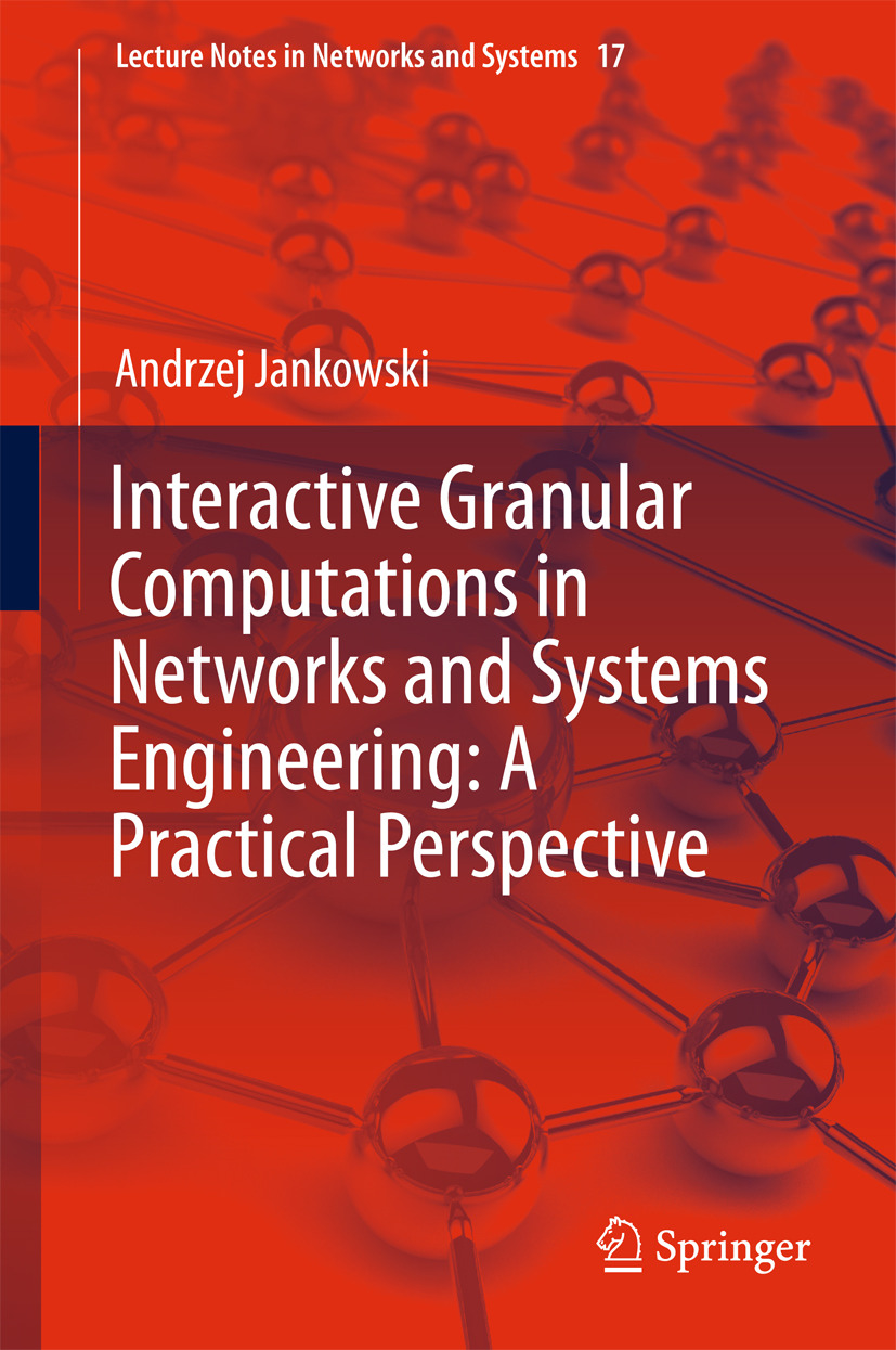 Jankowski, Andrzej - Interactive Granular Computations in Networks and Systems Engineering: A Practical Perspective, ebook