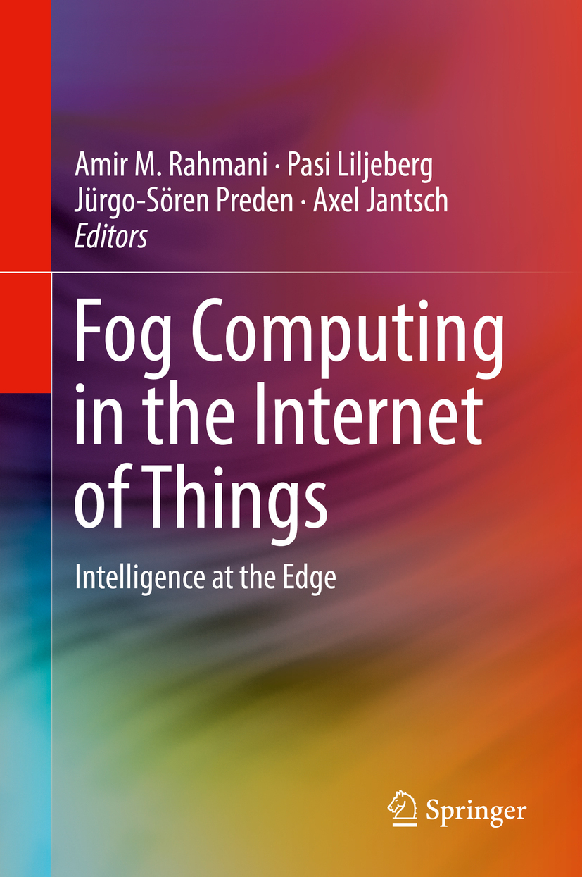 Jantsch, Axel - Fog Computing in the Internet of Things, ebook