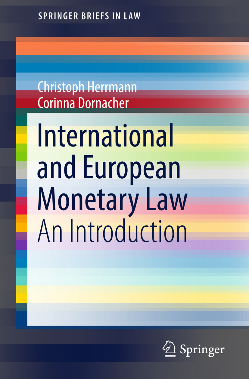 Dornacher, Corinna - International and European Monetary Law, ebook