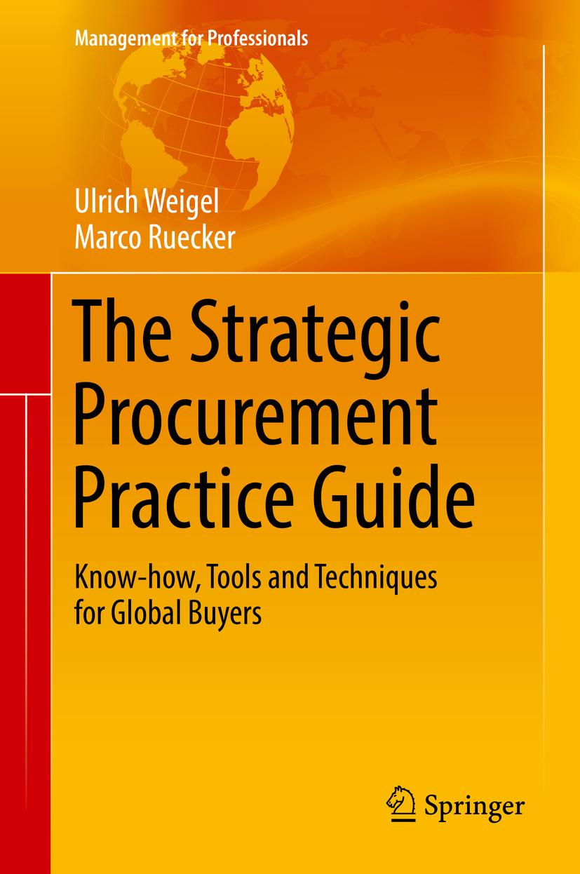 Ruecker, Marco - The Strategic Procurement Practice Guide, ebook