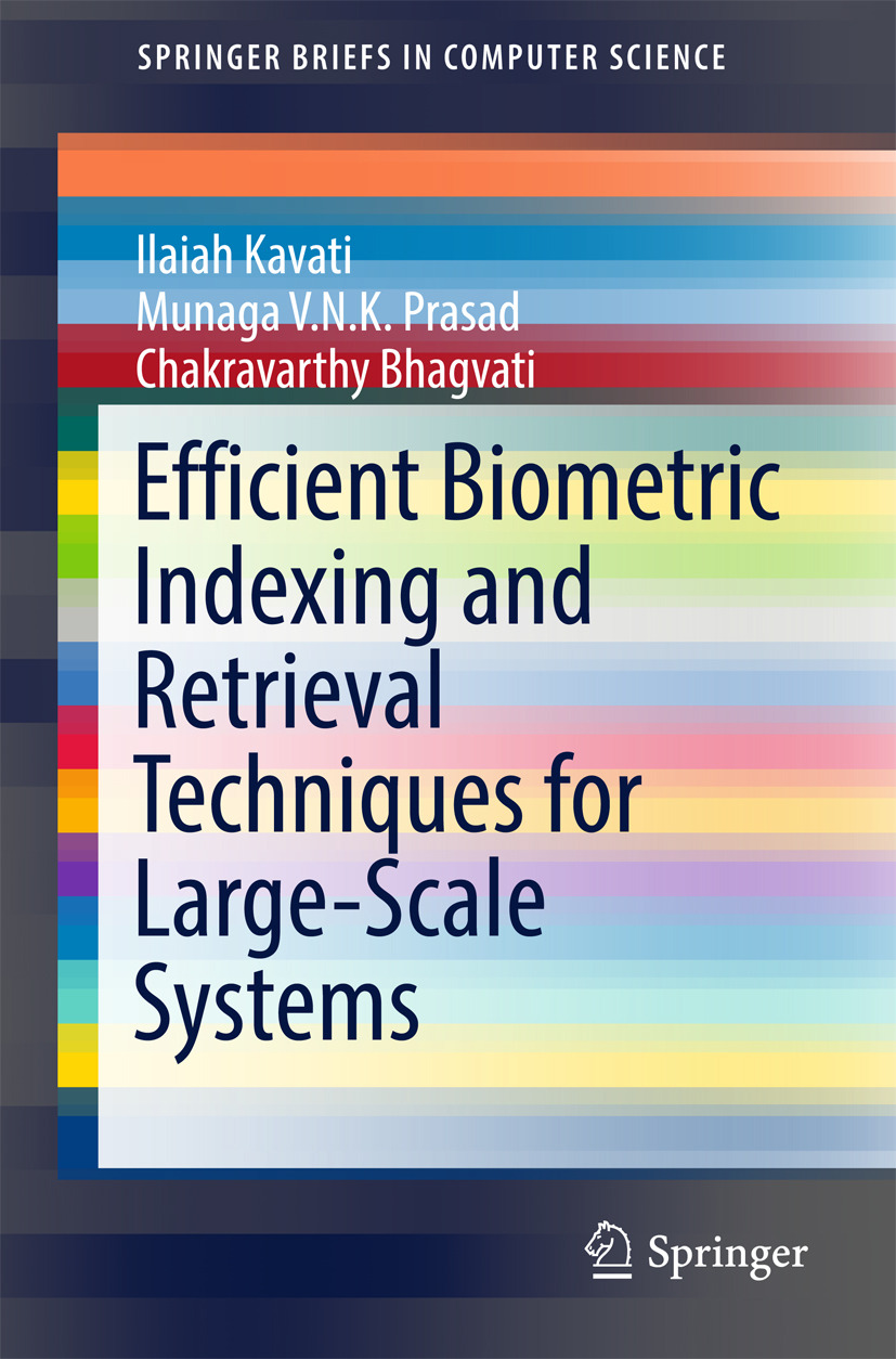 Bhagvati, Chakravarthy - Efficient Biometric Indexing and Retrieval Techniques for Large-Scale Systems, ebook