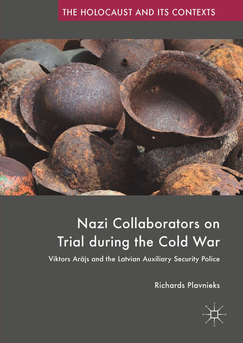 Plavnieks, Richards - Nazi Collaborators on Trial during the Cold War, ebook