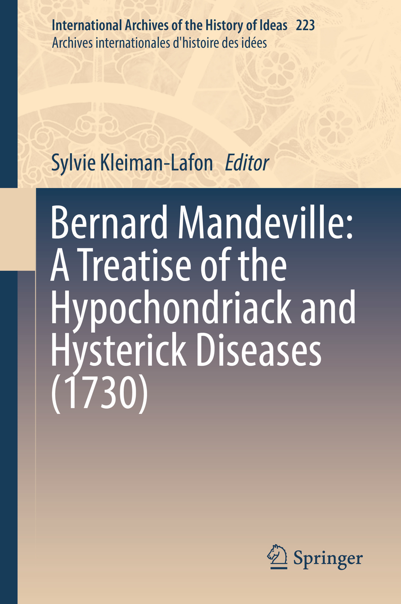 Kleiman-Lafon, Sylvie - Bernard Mandeville: A Treatise of the Hypochondriack and Hysterick Diseases (1730), ebook