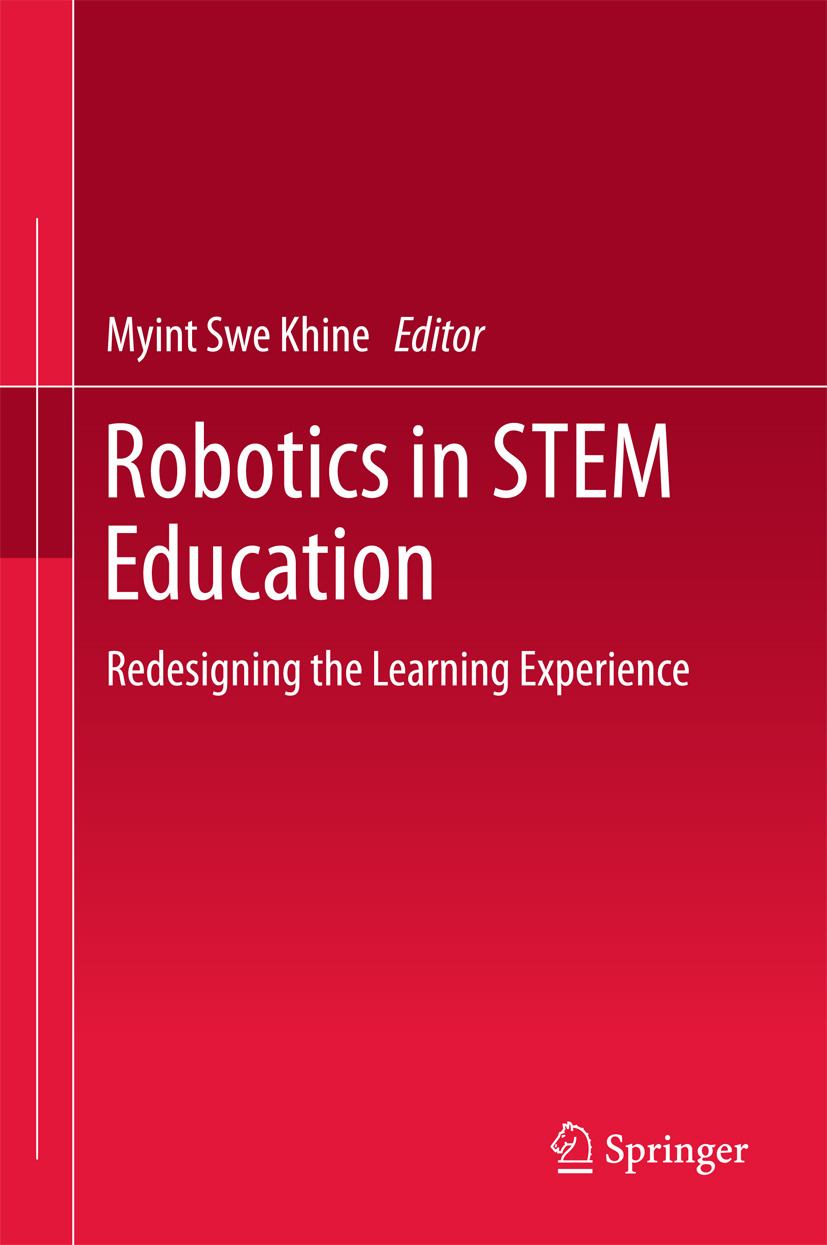 Khine, Myint Swe - Robotics in STEM Education, ebook