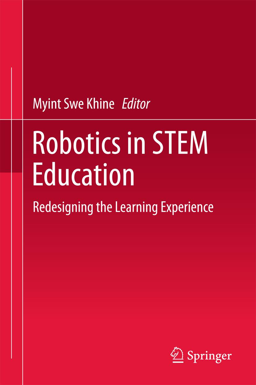 Khine, Myint Swe - Robotics in STEM Education, e-bok