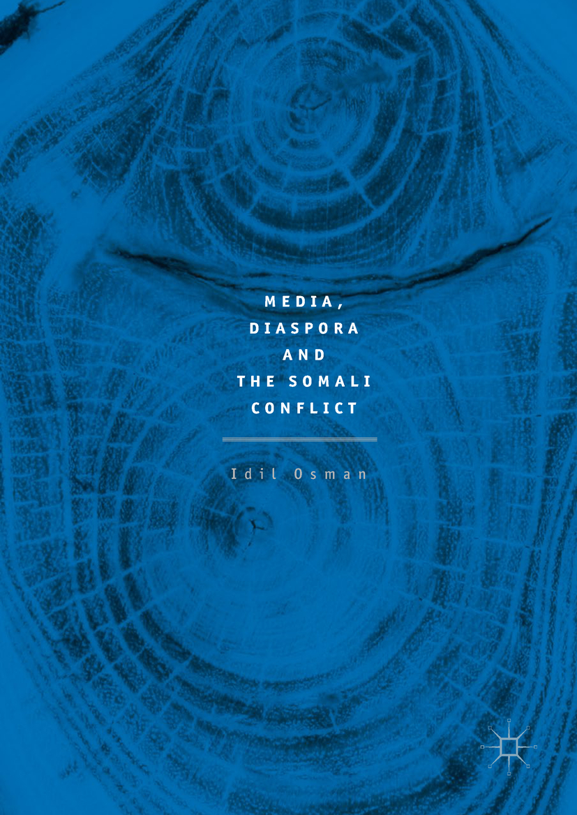 Osman, Idil - Media, Diaspora and the Somali Conflict, ebook