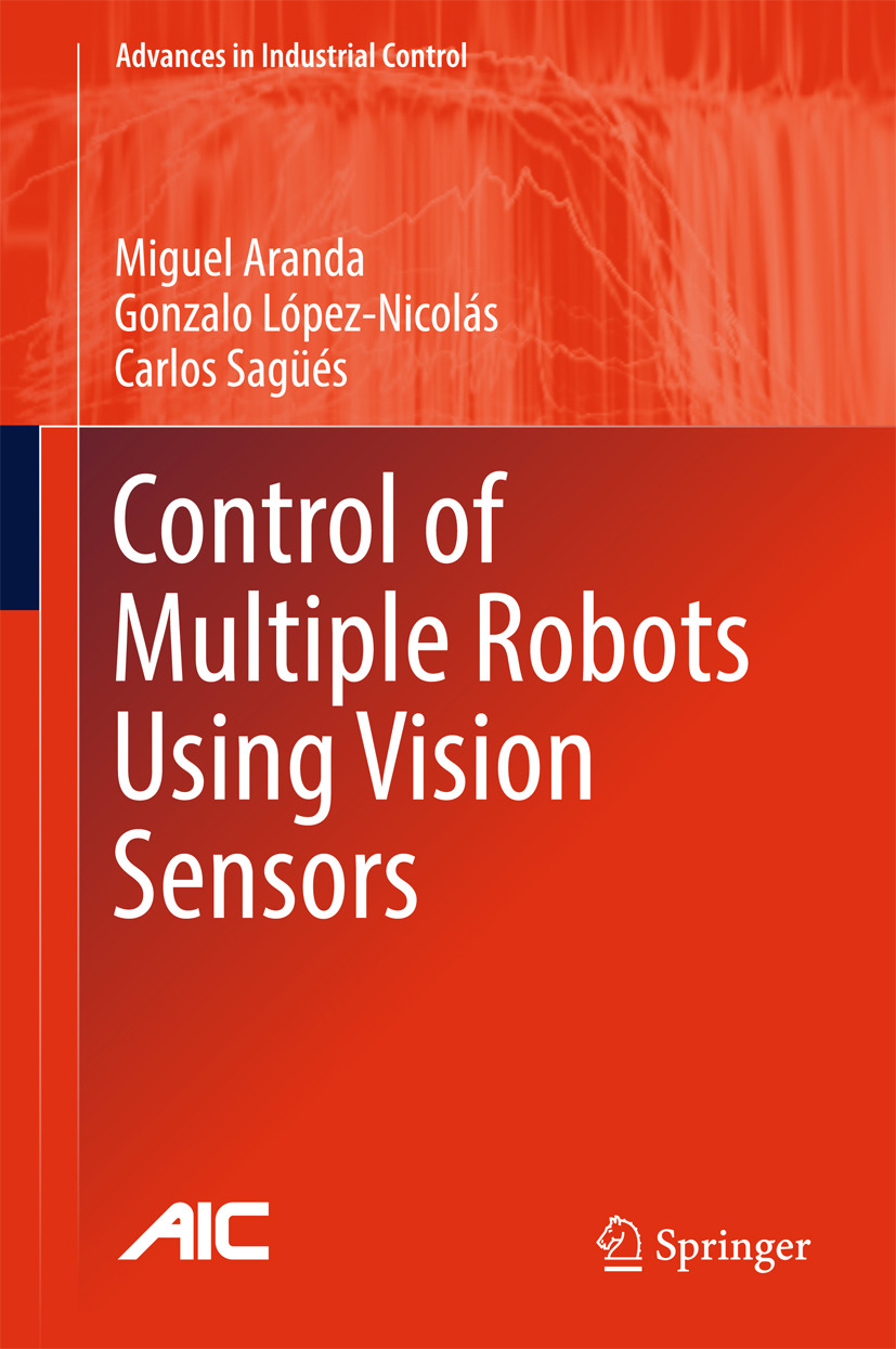 Aranda, Miguel - Control of Multiple Robots Using Vision Sensors, ebook
