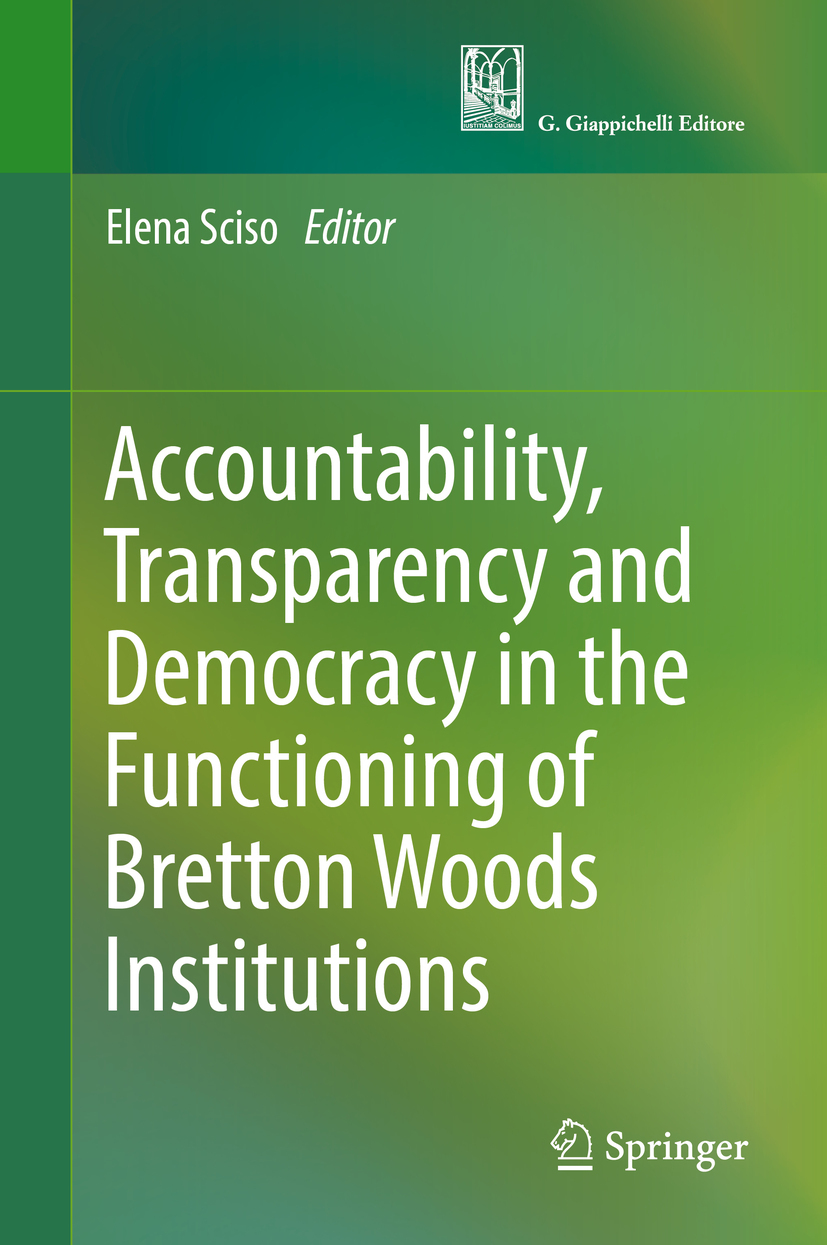 Sciso, Elena - Accountability, Transparency and Democracy in the Functioning of Bretton Woods Institutions, ebook