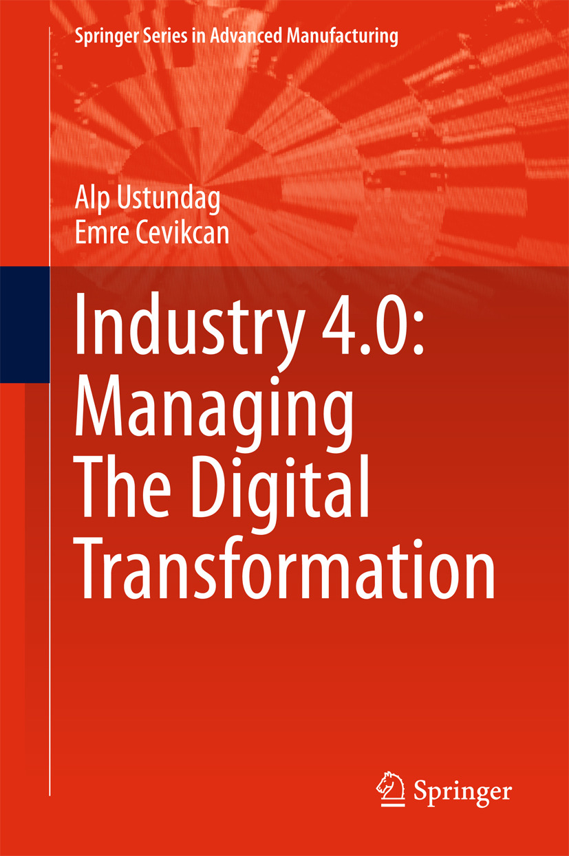 Cevikcan, Emre - Industry 4.0: Managing The Digital Transformation, ebook
