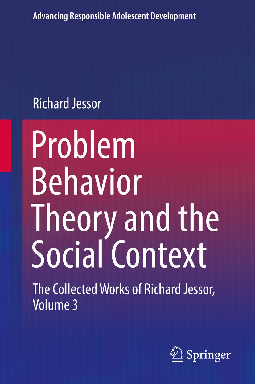 Jessor, Richard - Problem Behavior Theory and the Social Context, ebook