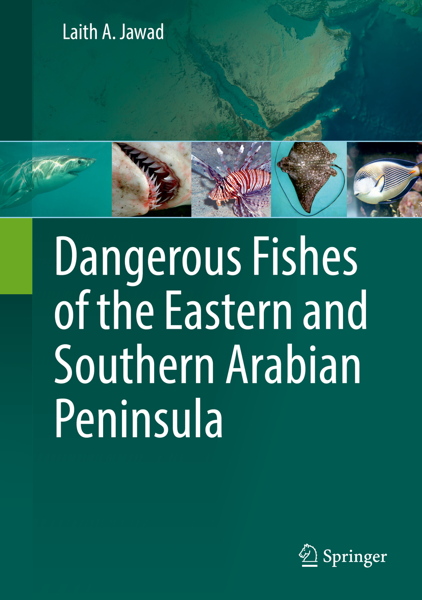 Jawad, Laith A. - Dangerous Fishes of the Eastern and Southern Arabian Peninsula, ebook