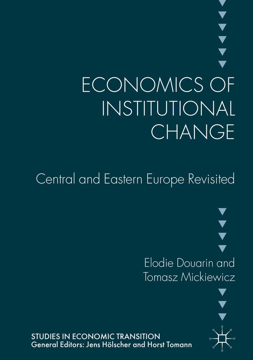 Douarin, Elodie - Economics of Institutional Change, ebook