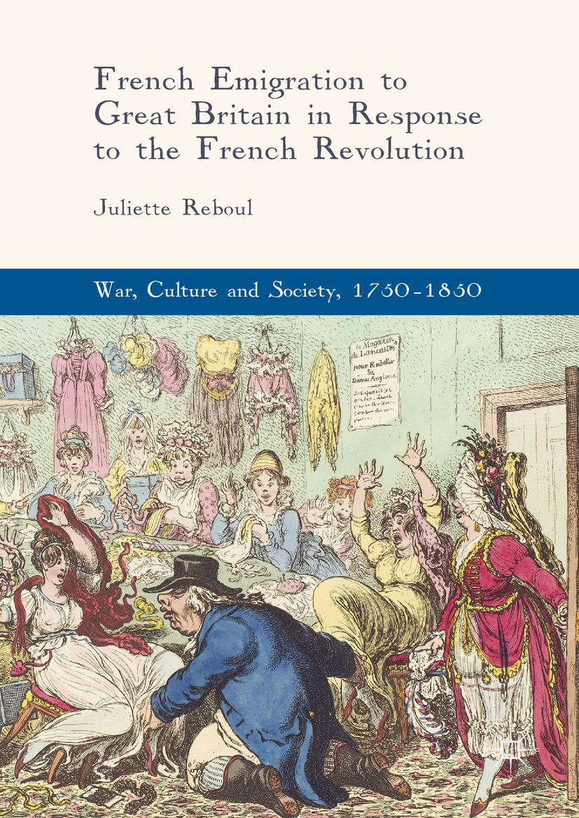 Reboul, Juliette - French Emigration to Great Britain in Response to the French Revolution, e-bok