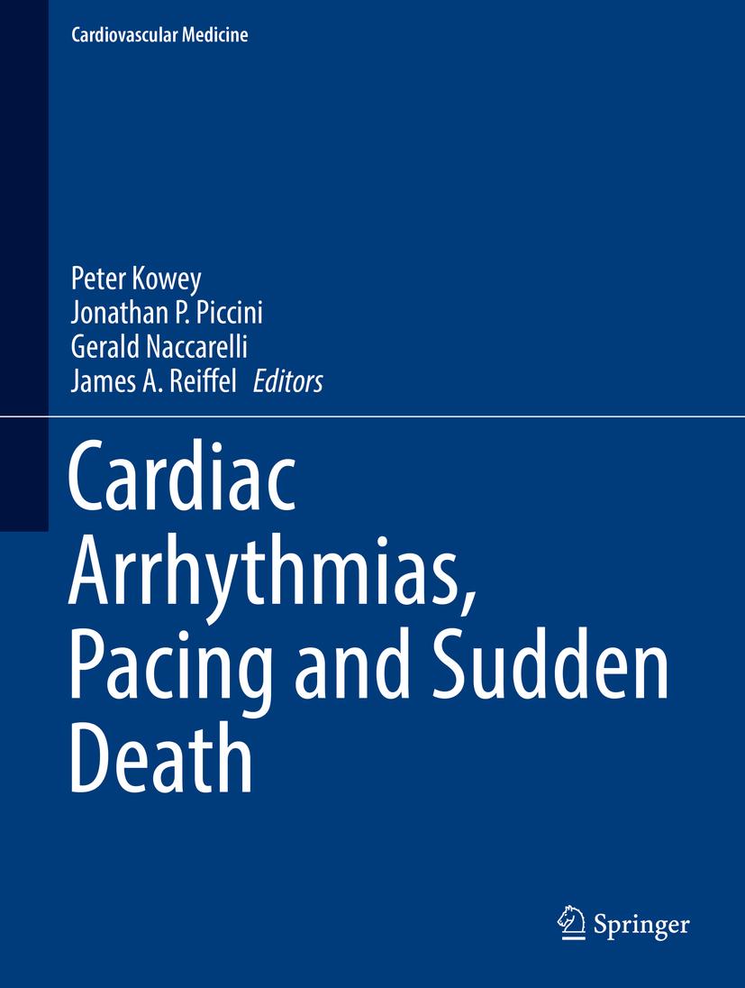 Kowey, Peter - Cardiac Arrhythmias, Pacing and Sudden Death, ebook