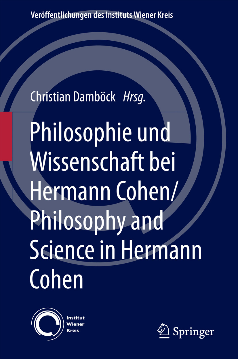 Damböck, Christian - Philosophie und Wissenschaft bei Hermann Cohen/Philosophy and Science in Hermann Cohen, ebook