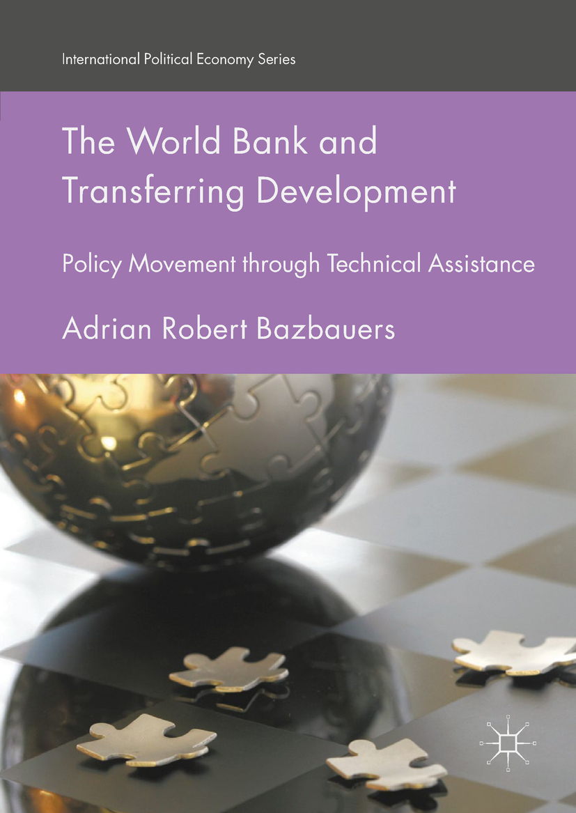 Bazbauers, Adrian Robert - The World Bank and Transferring Development, ebook