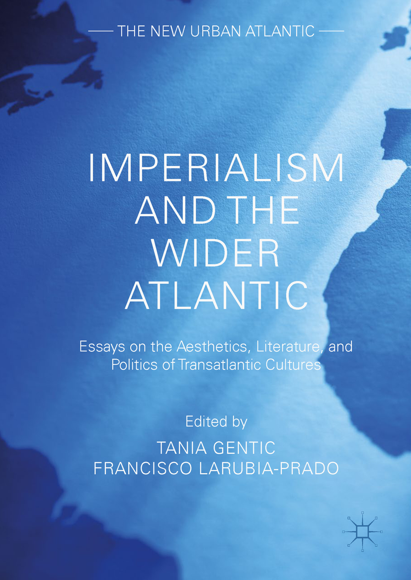 Gentic, Tania - Imperialism and the Wider Atlantic, ebook