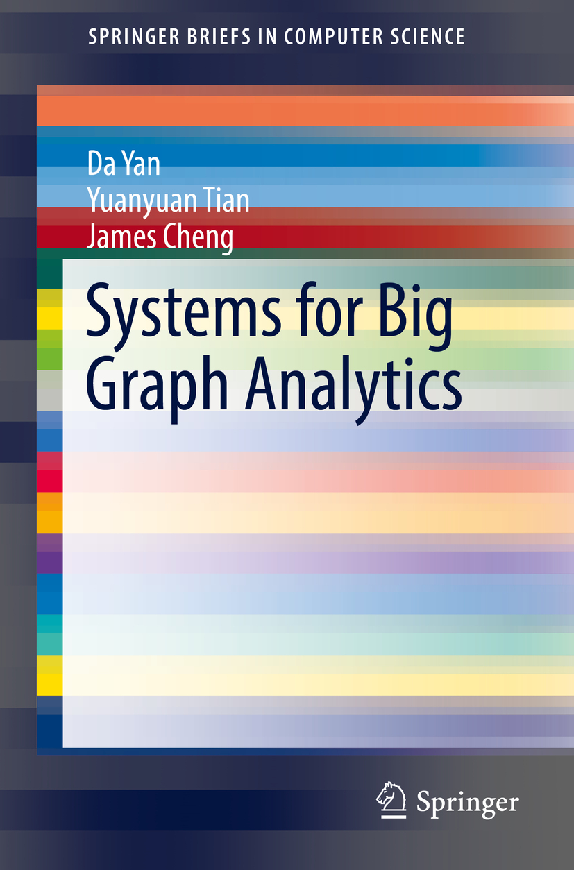 Cheng, James - Systems for Big Graph Analytics, ebook