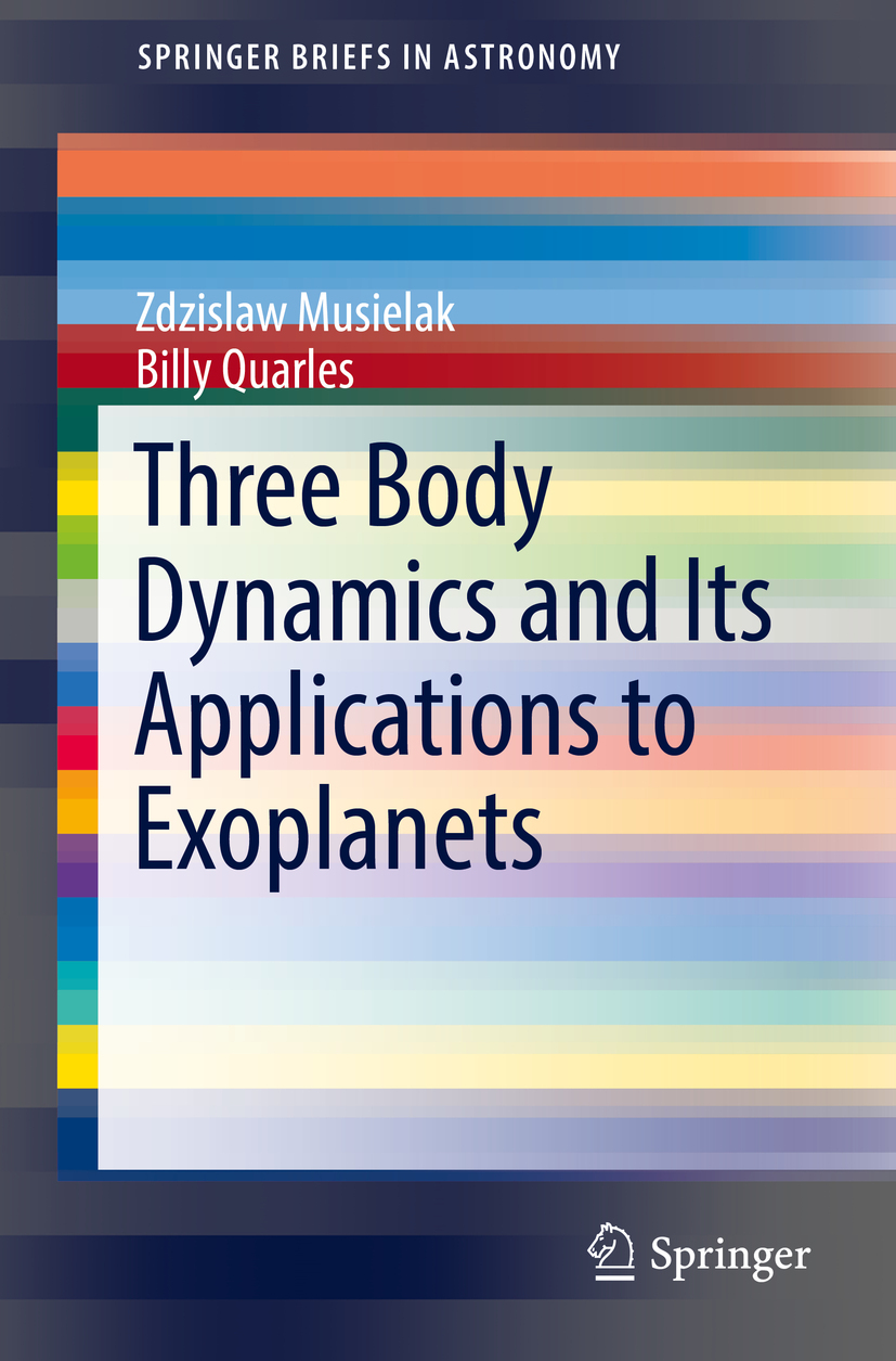 Musielak, Zdzislaw - Three Body Dynamics and Its Applications to Exoplanets, ebook