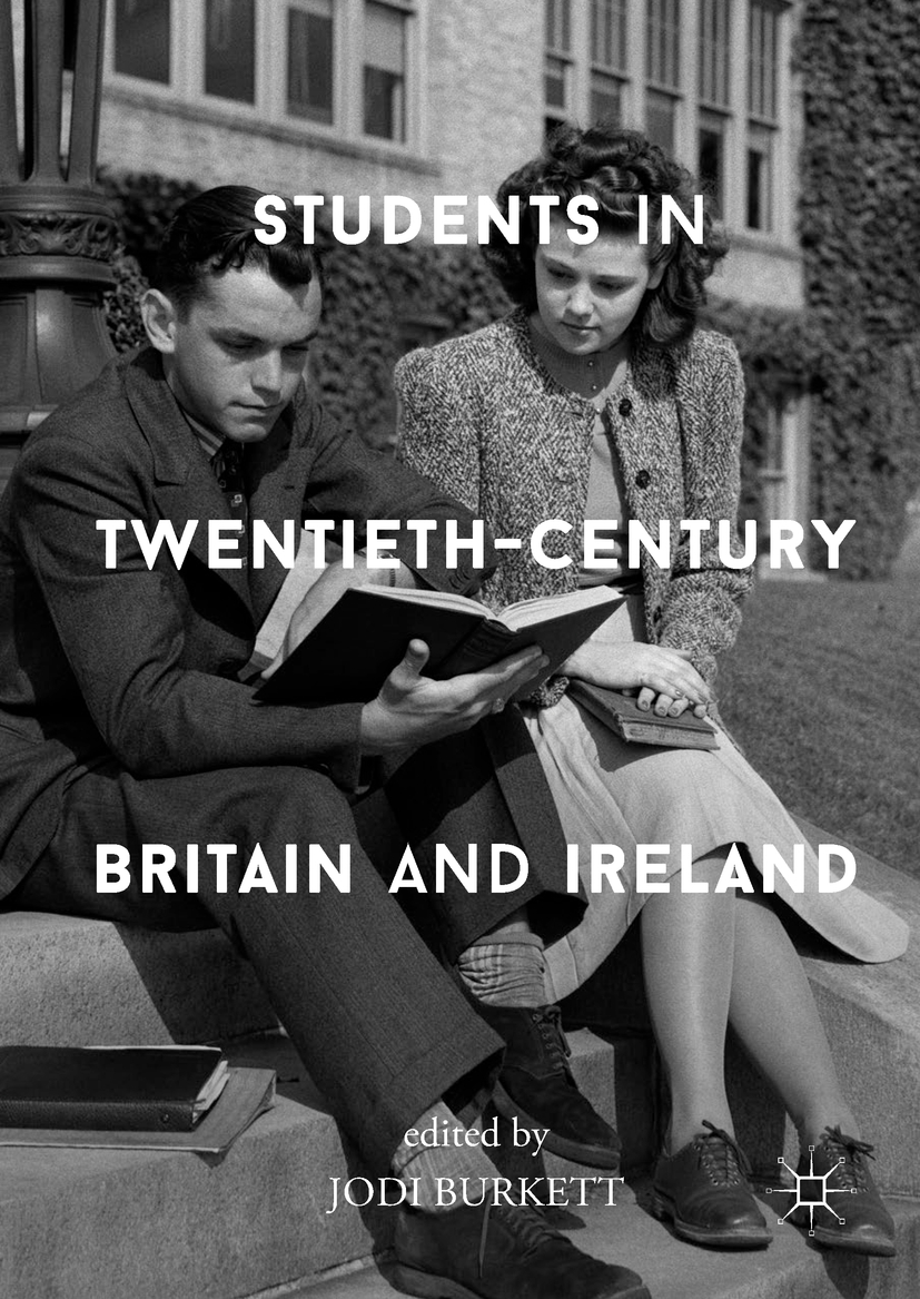 Burkett, Jodi - Students in Twentieth-Century Britain and Ireland, ebook