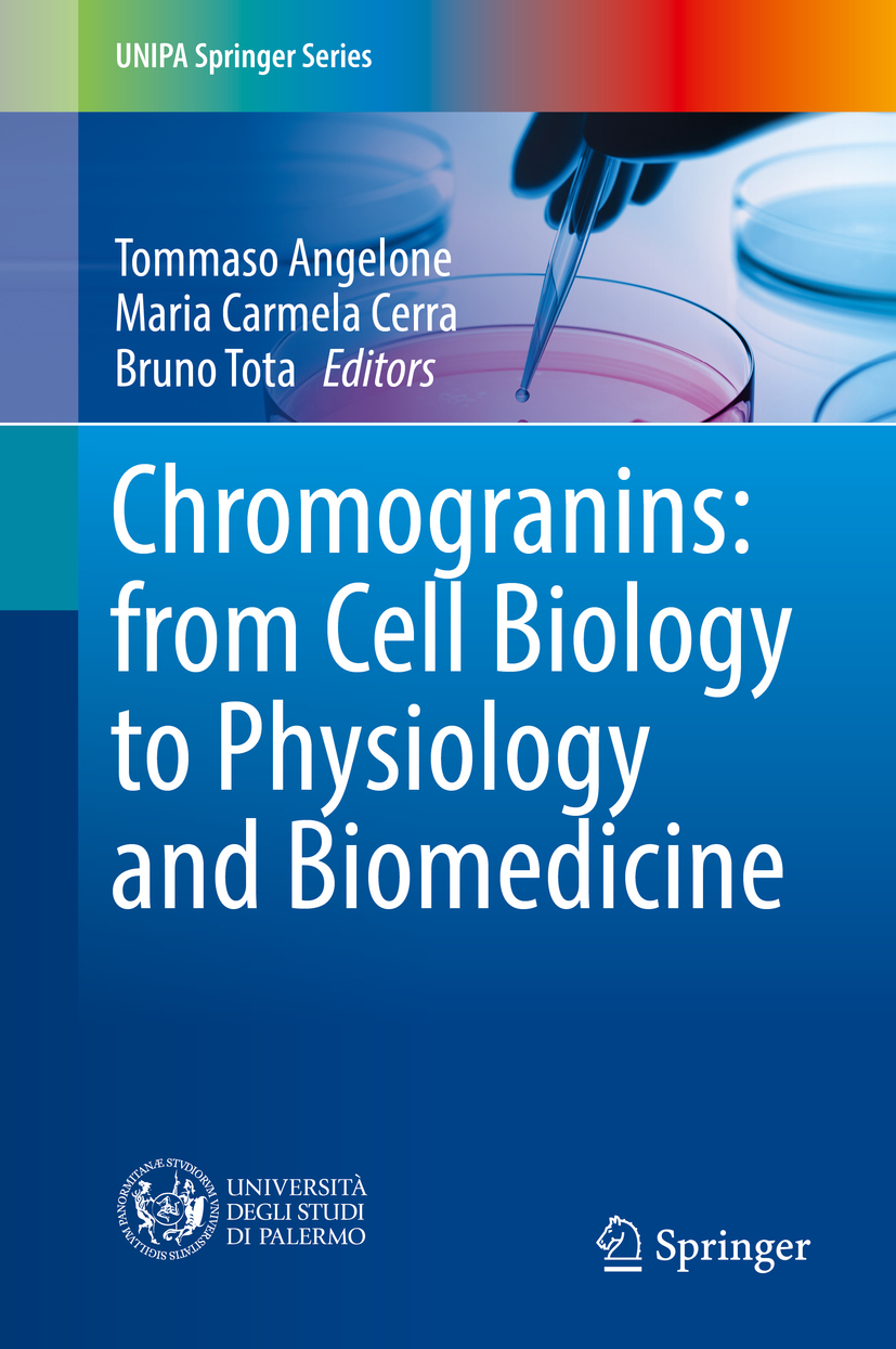 Angelone, Tommaso - Chromogranins: from Cell Biology to Physiology and Biomedicine, ebook