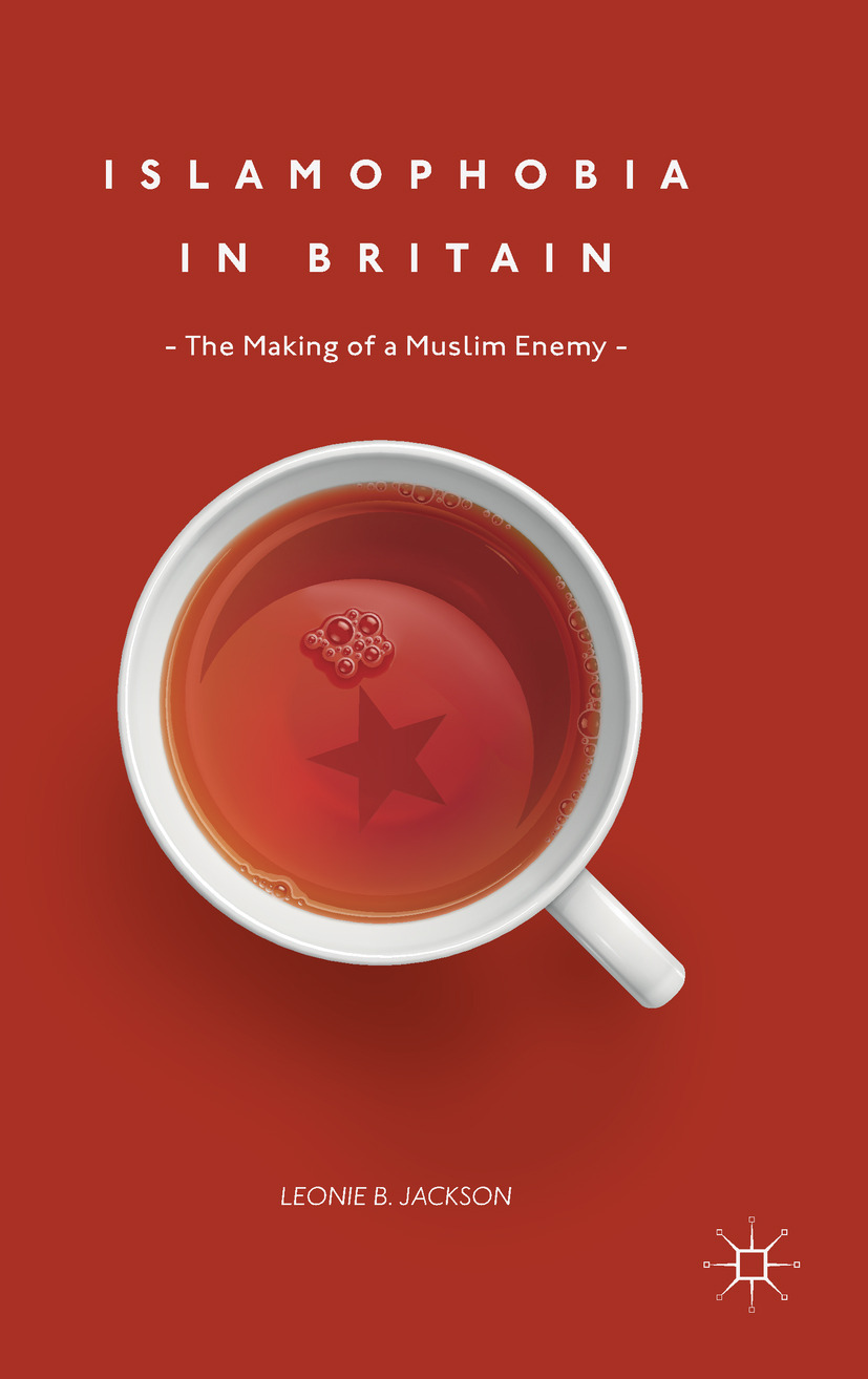 Jackson, Leonie B. - Islamophobia in Britain, ebook
