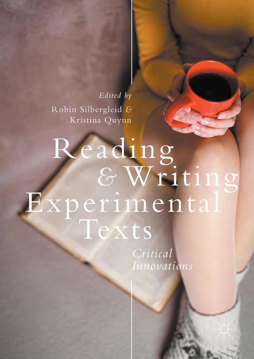 Quynn, Kristina - Reading and Writing Experimental Texts, e-bok