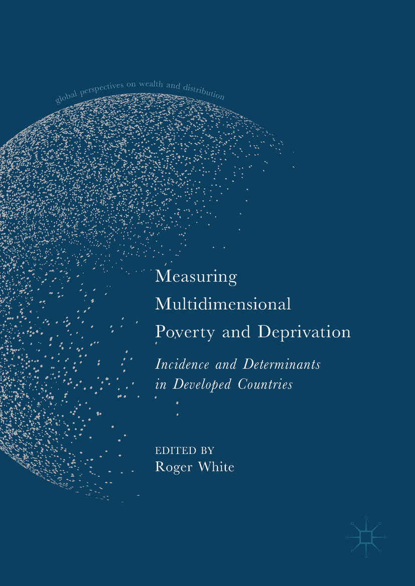 White, Roger - Measuring Multidimensional Poverty and Deprivation, ebook