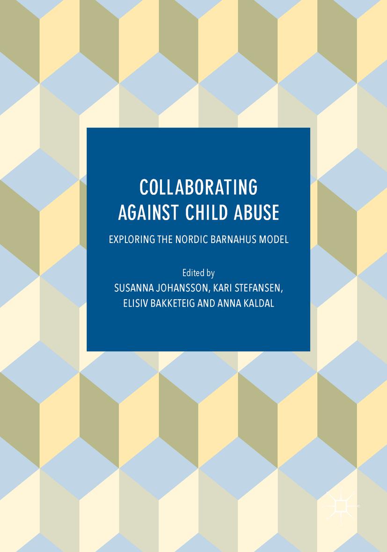 Bakketeig, Elisiv - Collaborating Against Child Abuse, ebook
