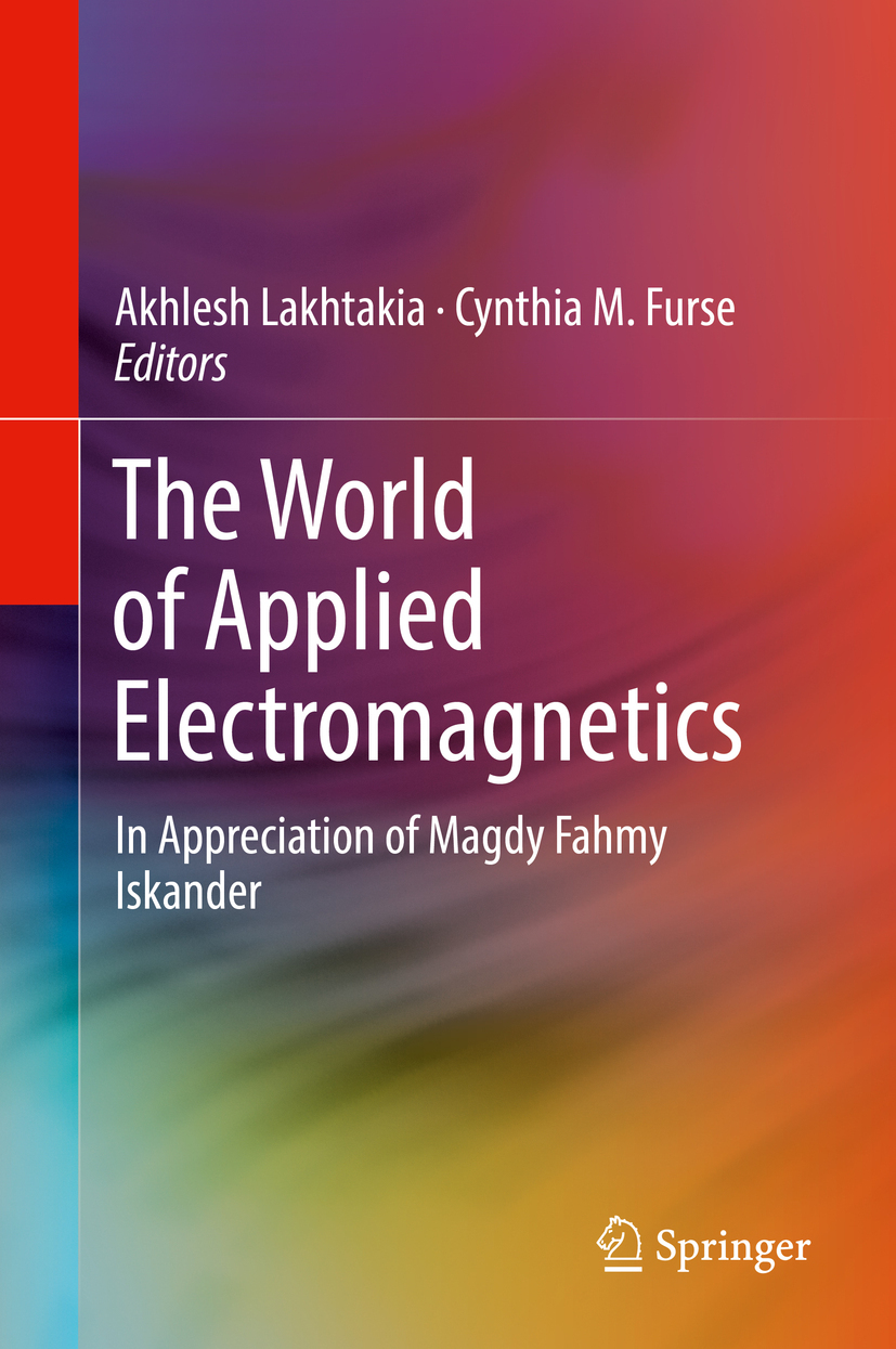 Furse, Cynthia M. - The World of Applied Electromagnetics, ebook