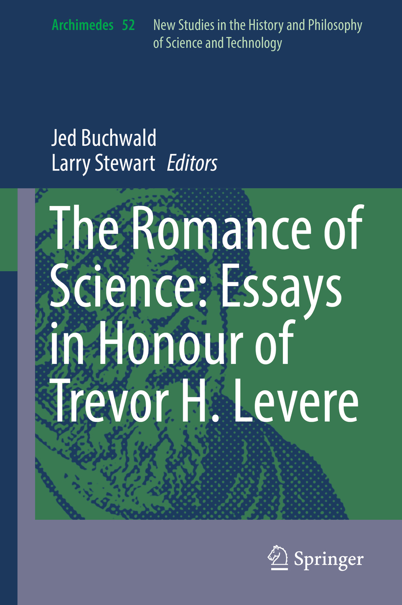 Buchwald, Jed - The Romance of Science: Essays in Honour of Trevor H. Levere, ebook