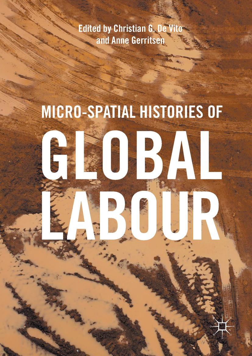 Gerritsen, Anne - Micro-Spatial Histories of Global Labour, ebook