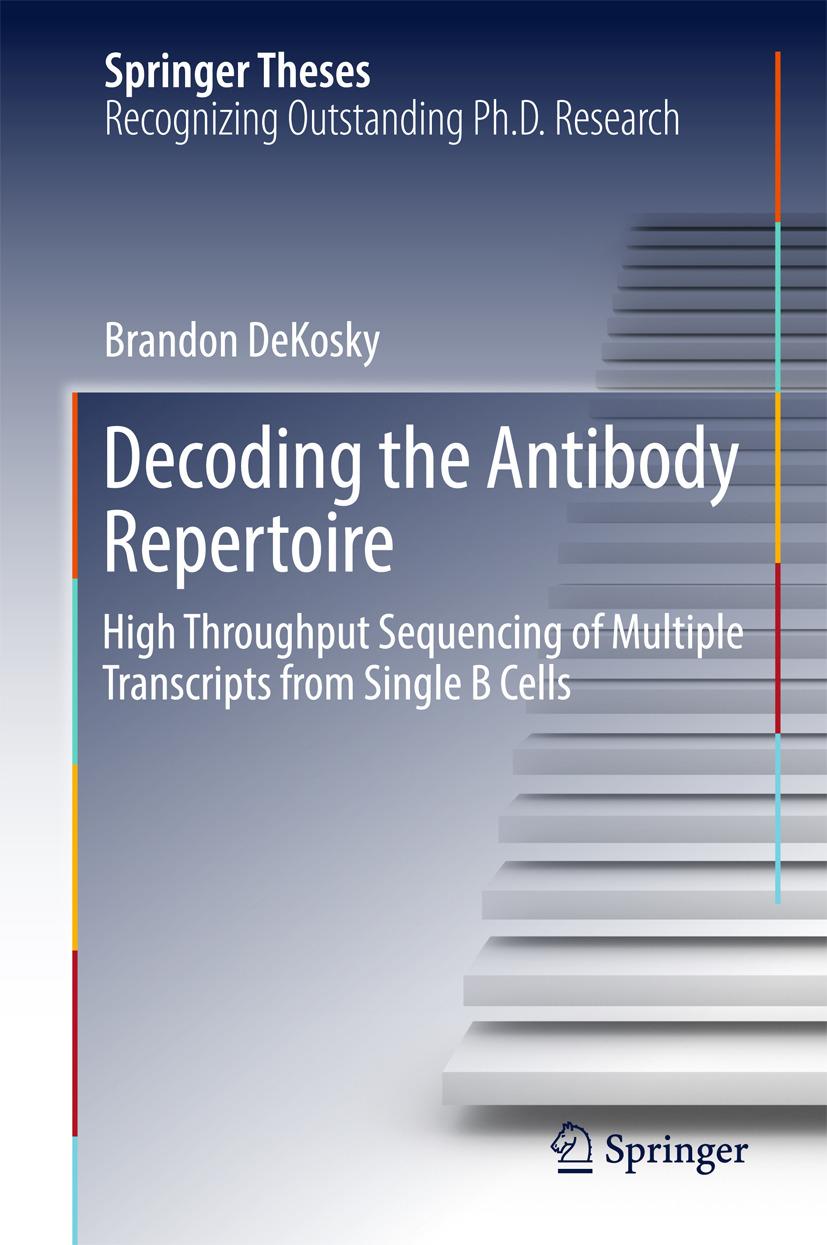 DeKosky, Brandon - Decoding the Antibody Repertoire, ebook