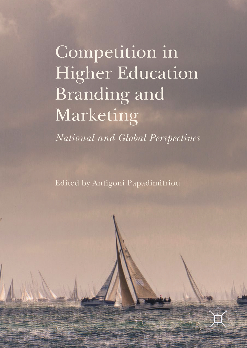 Papadimitriou, Antigoni - Competition in Higher Education Branding and Marketing, ebook