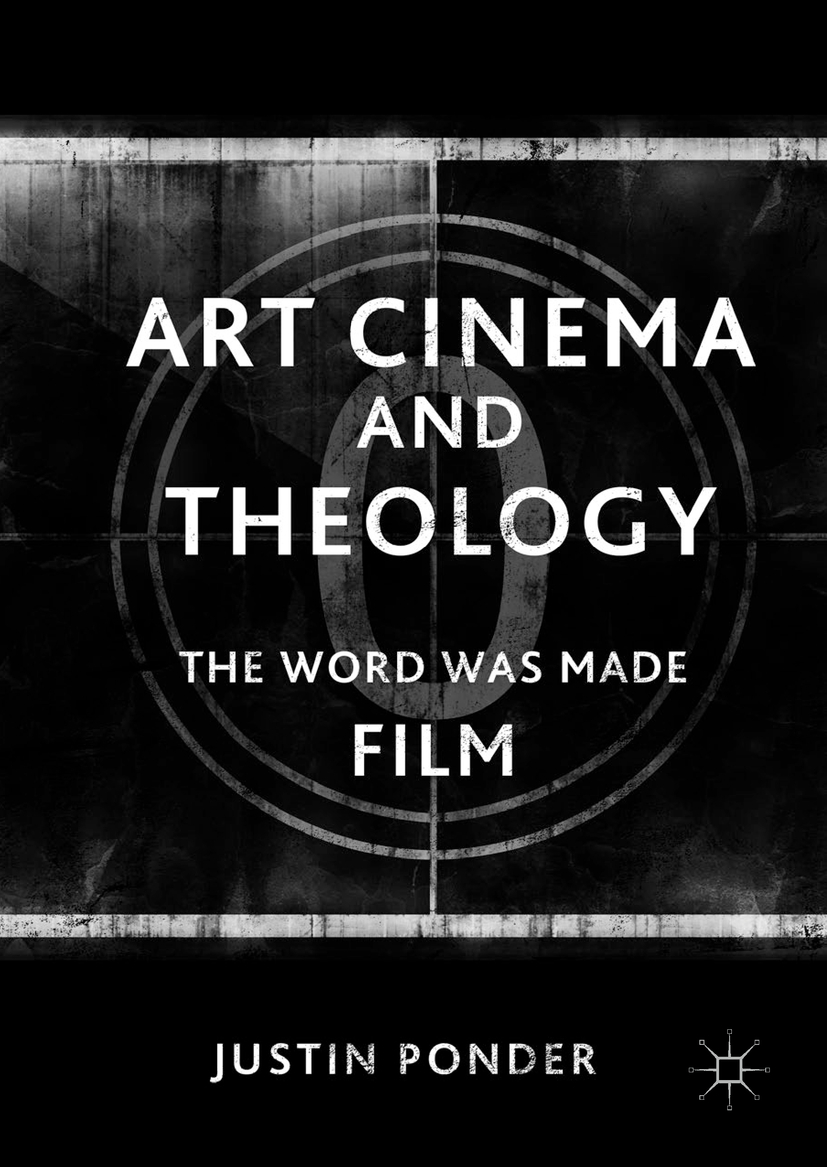 Ponder, Justin - Art Cinema and Theology, ebook