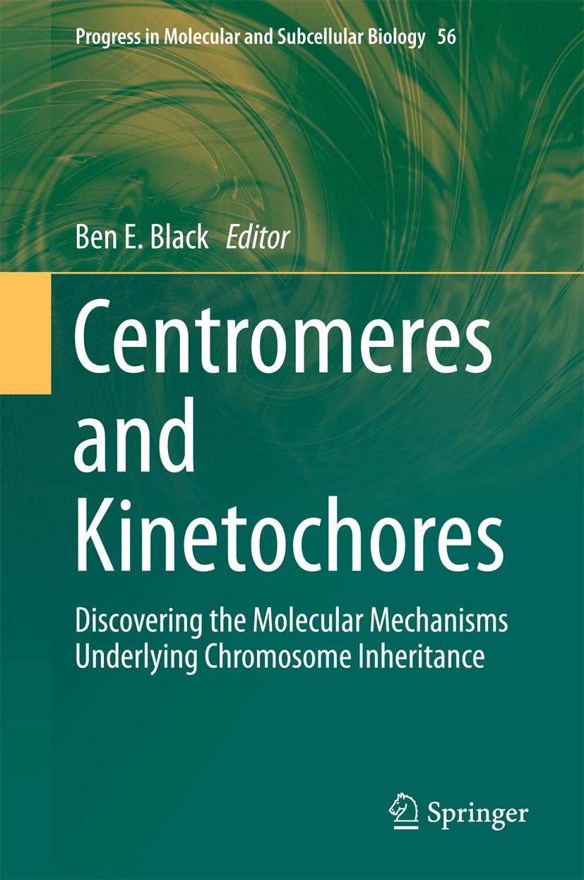 Black, Ben E. - Centromeres and Kinetochores, ebook