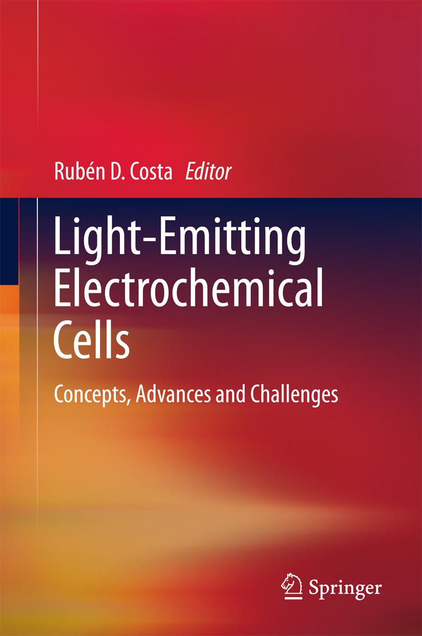 Costa, Rubén D. - Light-Emitting Electrochemical Cells, ebook